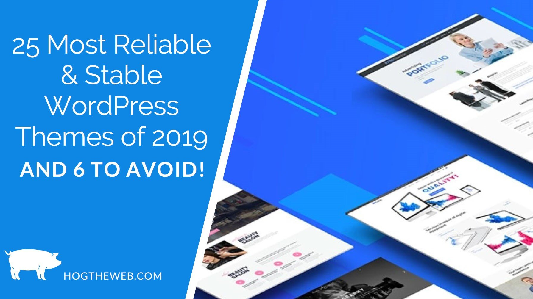 25 Most Stable & Reliable WordPress Themes of 2019 (and 6 to Avo